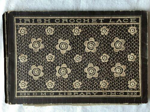 Vintage Irish Crochet Lace Book DMC Library Instructions, Photos, Patterns
