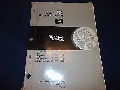 John Deere 570b Motor Grader Technical Service Operations Test Manual Tm-1399