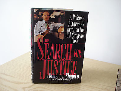 The Search For Justice Robert Shapiro 1996 Hc Dj 1St   1St O J  Simpson Trial