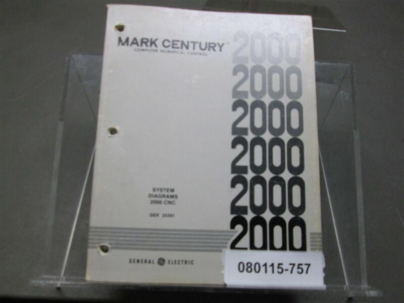 Mark Century 2000 CNC GEK-25391E System Diagrams Manual