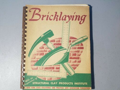 1949 Bricklaying  by Structural Clay Products Institute Practical Instruction