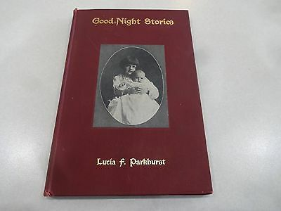 Good-Night Stories- Lucia F. Pankhurst, 1908, 1st Edition, Illustrated