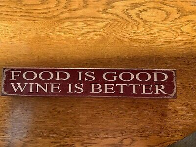 Food Is Good Wine Is Better Wooden Sign -Quill To Paper Design By Sixtrees -