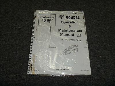 Bobcat B1400 Hydraulic Breaker Owner Operator Maintenance Manual 797100101 Up