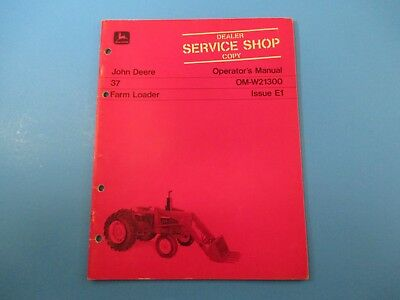 John Deere Operators Manual Om-w21300 37 Farm Loader Issue E1 M5053