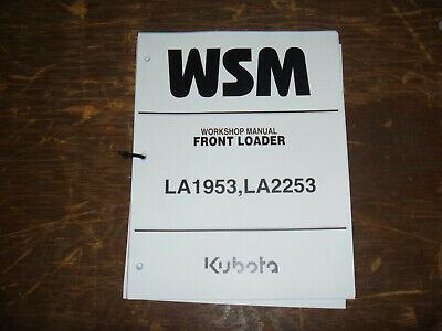 Kubota La1953 La2253 Front Loader Shop Service Repair Manual