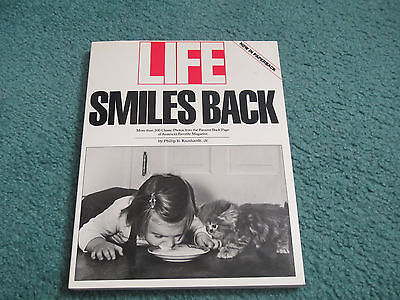 Life Smiles Back : More Than 200 Classic Photos from the Famous Back Page of...