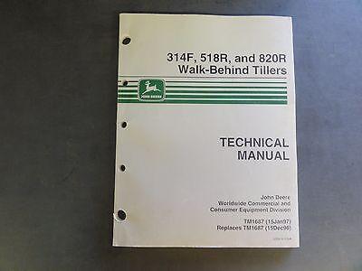 John Deere 314F,518R, and 820R Walk-Behind Tillers Technical Manual  TM1687
