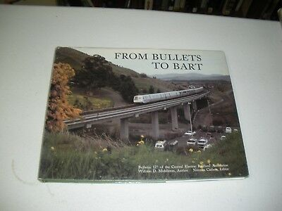 From Bullets To Bart Bulliten #127 Central Electric Raolfans Association HC/DJ