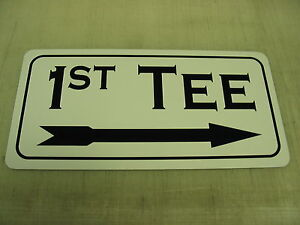 1st TEE w/ Right Arrow Directional Metal Sign 4 Golf Course COUNTRY CLUB Green