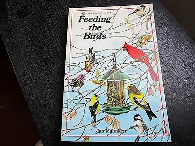 Feeding the Birds by Jan Mahnken (1983, Softcover) Guide Food Water Shelter