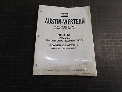 Clark Austin-western Operators And Service Manual No. 482 For Model Pacer 300