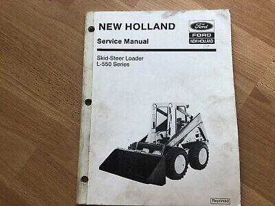 New Holland L-550 Skid Steer Factory Service Repair Manual Oem