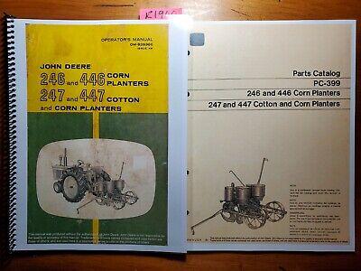 John Deere 246 446 247 447 Corn Cotton Planter Owner Operator Manual 66 Parts