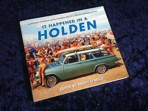It Happened in a Holden by Paddy O'Reilly Sandman HR HQ FJ FX EH Brighton-le-sands Rockdale Area Preview