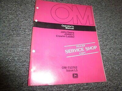 John Deere 450c Crawler Loader Owner Operator Maintenance Manual Omt53762