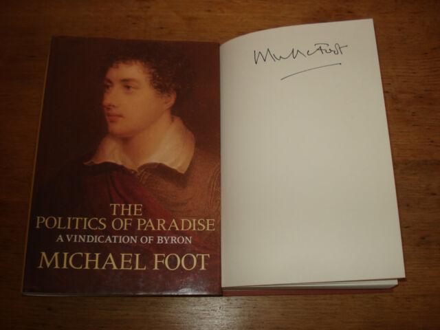 The Politics of Paradise by Michael Foot (Hardback, 1988 F/E) SIGNED COPY