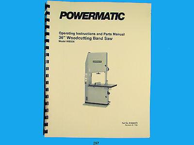 Powermatic Model Wbs36 36 Woodcutting Band Saw Instruction Parts Manual 297