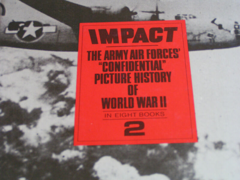 IMPACT THE ARMY AIR FORCES CONFIDENTIAL WWII 2