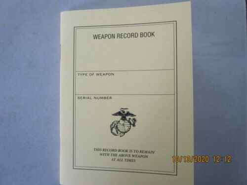 USMC Weapon Record Book Round Count M40 M40A1sniper and more