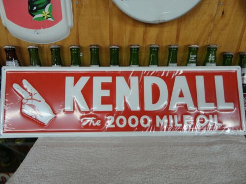 KENDALL OIL SIGN EMBOSSED MADE  IN USA LICENSED BY PHILLIPS 66 THE 2000 MILE OIL