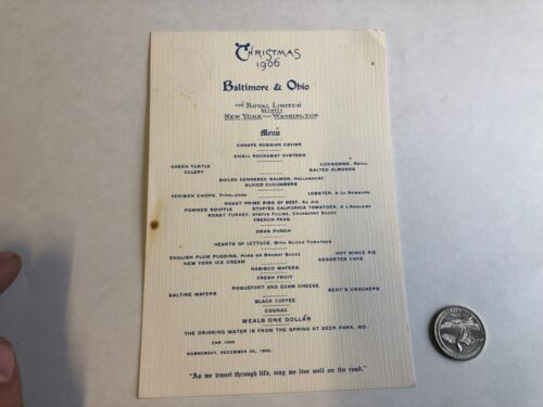Baltimore and Ohio R.R. Christmas 1906 ROYAL LIMITED  dinning car menu