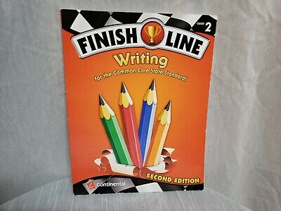 Finish Line Writing for the Common Core State Standards Grade 2 Edition 2nd - Second Grade Common Core Standards