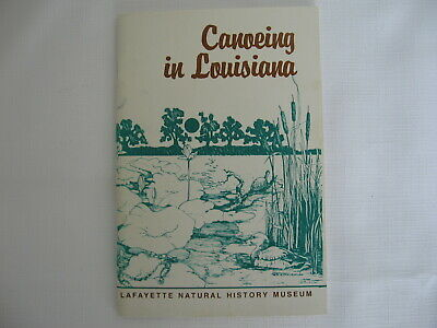 Canoeing in Louisiana Williams boating waterways nature 3rd 1985