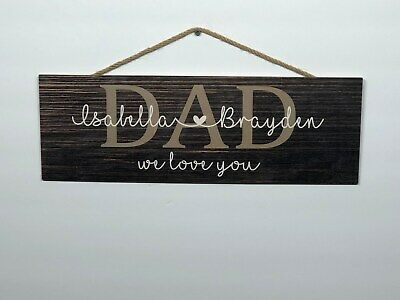 Personalized Dad Rustic Wood Sign, Fathers Day, P138, Gift, Birthday, 6
