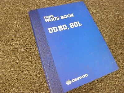 Daewoo Models Dd80 Dd80l Crawler Dozer Bulldozer Parts Catalog Manual Book