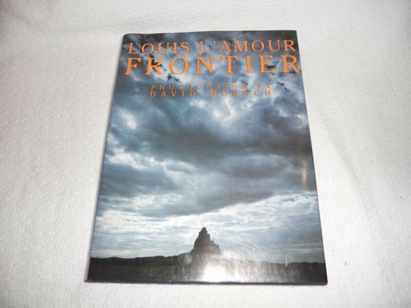 Frontier by Louis L'Amour with Photography by David Muench