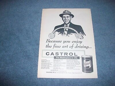 """1956 Castrol Motor Oil Vintage Ad """"Because You Enjoy the Fine Art of Driving..."""""""