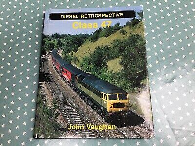 Diesel Retrospective Class 47 By John Vaughan, Ian Allan Publishing