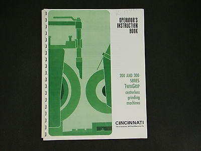 Cincinnati Twingrip 200 300 Centerless Grinder Operator Instruction Manual 30