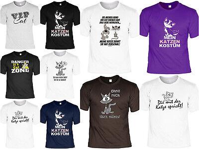 Katzen Motiv T-Shirt - tierische Sprüche - Katze - Katzen Kostüm Karneval - Tierische Kostüm