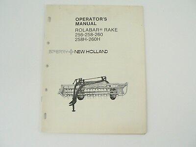 Operators Manual Sperry New Holland Rolabar Rake 256 258 260 258h 260h Vtg 1980