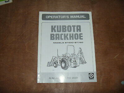 Kubota Bt650 Bt750 Backhoe Owner Operator Maintenance Manual User Guide