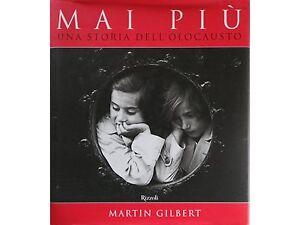 Martin-Gilbert-Mai-piu-Una-storia-dell-039-Olocausto