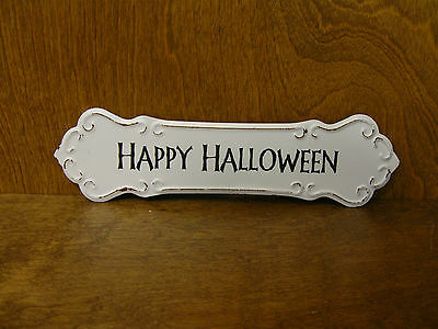 HALLOWEEN SIGN #45863E HAPPY HALLOWEEN, New from Retail Store, 3.25