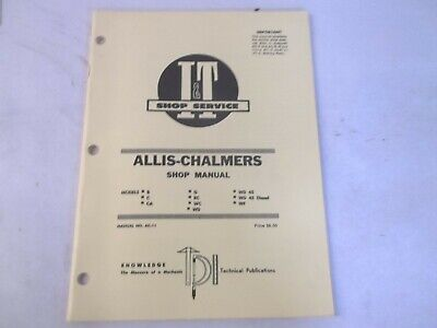 It Shop Service Allis-chalmers B C Ca G Rc Wc Wd Wf Wd45 Diesel Shop Manual