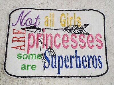 Not All Girls Princesses,Superheroes 6-3/4
