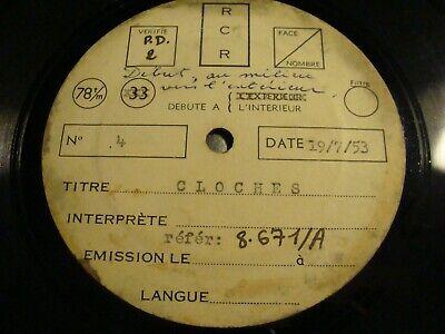 """RARE -10"""" - 78 RPM - CLOCHES - Matrice de bruitage de film ou émission TV - 1953"""