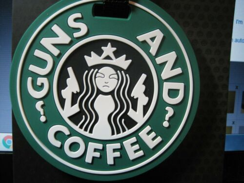 """GUNS & COFFEE"" LUGGAGE ID TAG BRIEFCASE BACKPACK GUN CASE PATROL BAG CLOSEOUT"