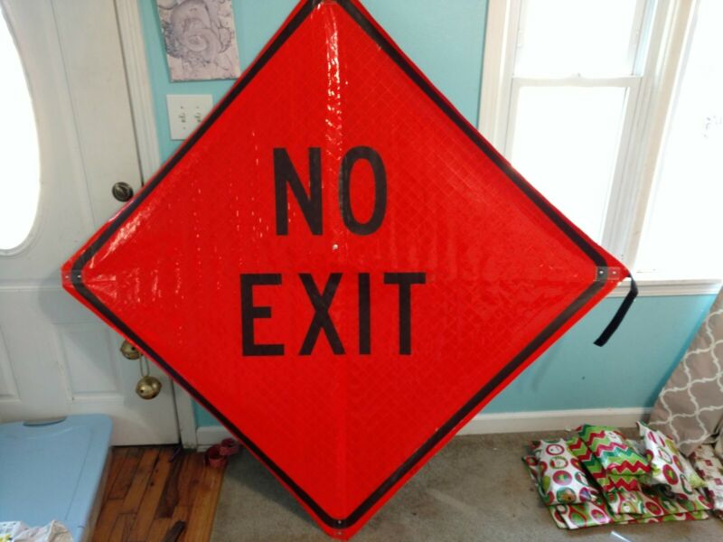 "No Exit superbrighFluorescent Vinyl With Ribs 48""x48"" Roll Up Construction Sign"