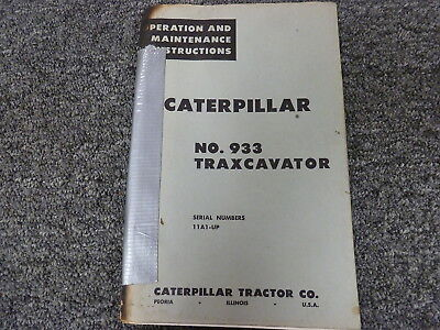 Caterpillar Cat 933 Traxcavator Owner Operator Maintenance Manual Sn 11a1-up