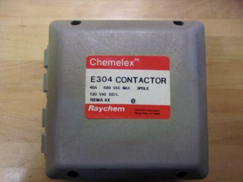 RAYCHEM CHEMELEX #E304 CONTACTOR 40A 600V MAX 3-POLE 120V COIL NEMA 4X