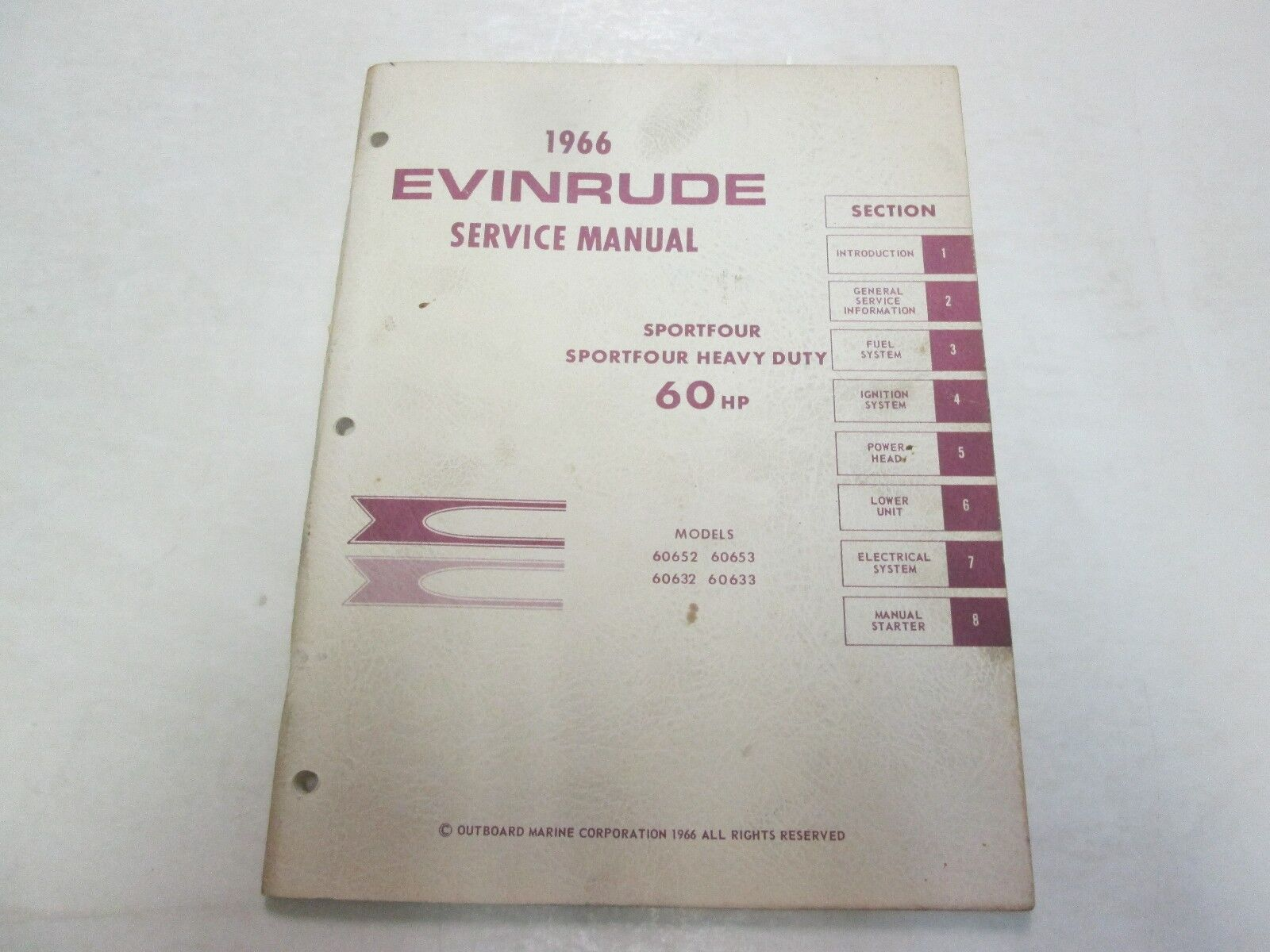1966 Evinrude 60 HP SPORTFOUR SPORTFOUR HEAVY DUTY Service Manual STAINED OEM 66