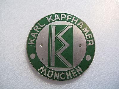 Plakette Firma Karl Kapfhamer München