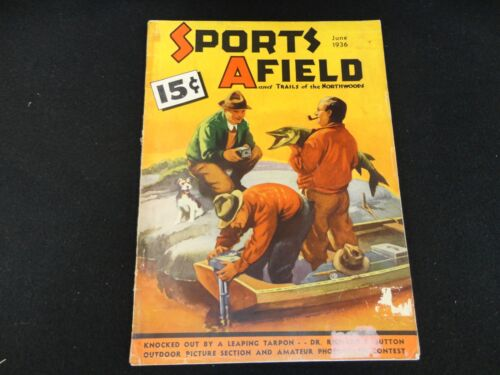 Sports Afield Magazine Vintage June 1936 Issue Free Shipping!