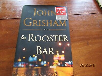 The Rooster Bar By John Grisham  2017  Hardcover  Hb Dj Read Only Once 1St Ed